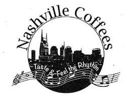 NASHVILLE COFFEES TASTE & FEEL THE RHYTHM