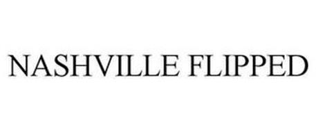 Nashville flipped trademark of nashville flipped llc for Nashville flipped