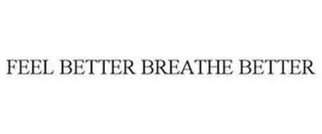 FEEL BETTER BREATHE BETTER