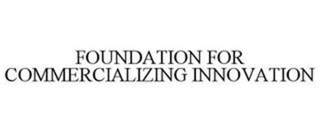 FOUNDATION FOR COMMERCIALIZING INNOVATION
