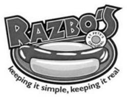 RAZBO'S ST. PETE'S ORIGINAL KEEPING IT SIMPLE, KEEPING IT REAL