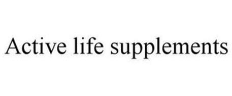 ACTIVE LIFE SUPPLEMENTS