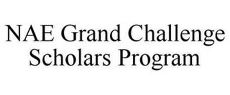 NAE GRAND CHALLENGES SCHOLARS PROGRAM