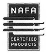 NAFA CERTIFIED PRODUCTS