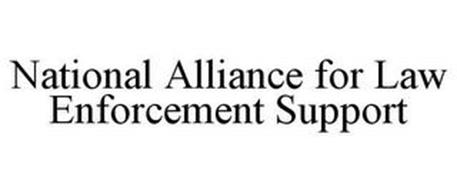 NATIONAL ALLIANCE FOR LAW ENFORCEMENT SUPPORT