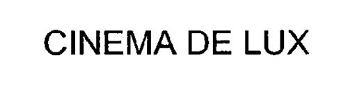 CINEMA DE LUX