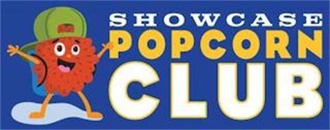 SHOWCASE POPCORN CLUB
