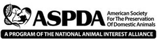 ASPDA AMERICAN SOCIETY FOR THE PRESERVATION OF DOMESTIC ANIMALS A PROGRAM OF THE NATIONAL ANIMAL INTEREST ALLIANCE