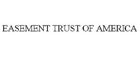EASEMENT TRUST OF AMERICA