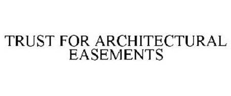 TRUST FOR ARCHITECTURAL EASEMENTS