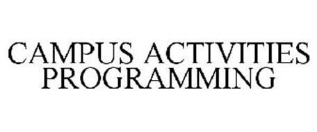 CAMPUS ACTIVITIES PROGRAMMING