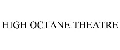 HIGH OCTANE THEATRE