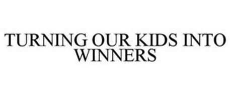 TURNING OUR KIDS INTO WINNERS