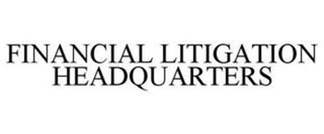 FINANCIAL LITIGATION HEADQUARTERS
