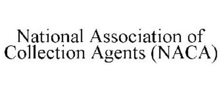 NATIONAL ASSOCIATION OF COLLECTION AGENTS (NACA)