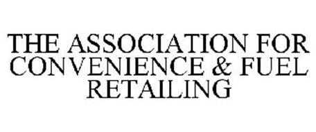 THE ASSOCIATION FOR CONVENIENCE & FUEL RETAILING