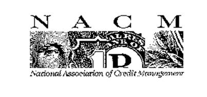 NACM NATIONAL ASSOCIATION OF CREDIT MANAGEMENT