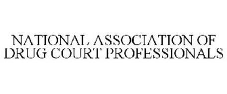 NATIONAL ASSOCIATION OF DRUG COURT PROFESSIONALS