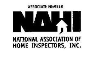NAHI ASSOCIATE MEMBER NATIONAL ASSOCIATION OF HOME INSPECTORS, INC.