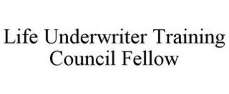 LIFE UNDERWRITER TRAINING COUNCIL FELLOW