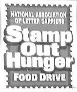 NATIONAL ASSOCIATION OF LETTER CARRIERS STAMP OUT HUNGER FOOD DRIVE