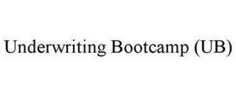 UNDERWRITING BOOTCAMP (UB)