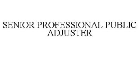 SENIOR PROFESSIONAL PUBLIC ADJUSTER Trademark of NATIONAL ...