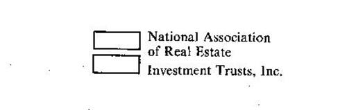 NATIONAL ASSOCIATION OF REAL ESTATE INVESTMENT TRUSTS, INC.