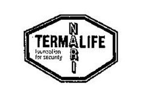 TERM LIFE NARI FOUNDATION FOR SECURITY