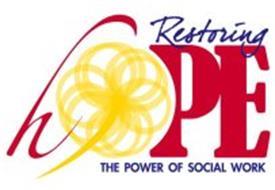 RESTORING HOPE THE POWER OF SOCIAL WORK