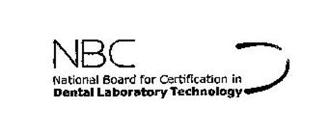 NBC NATIONAL BOARD FOR CERTIFICATION IN DENTAL LABORATORY TECHNOLOGY