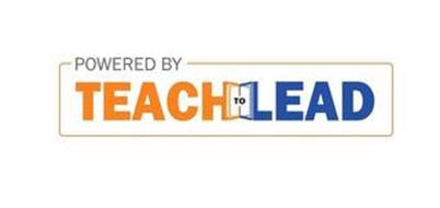 POWERED BY TEACH TO LEAD