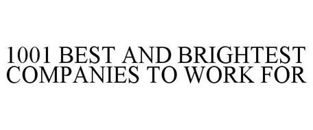 1001 BEST AND BRIGHTEST COMPANIES TO WORK FOR