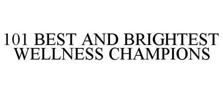 101 BEST AND BRIGHTEST WELLNESS CHAMPIONS