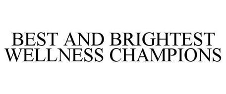 BEST AND BRIGHTEST WELLNESS CHAMPIONS