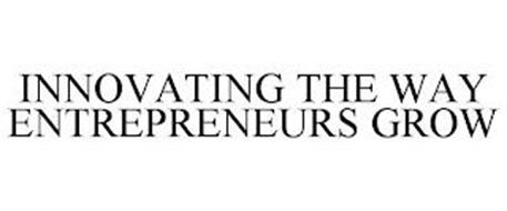 INNOVATING THE WAY ENTREPRENEURS GROW