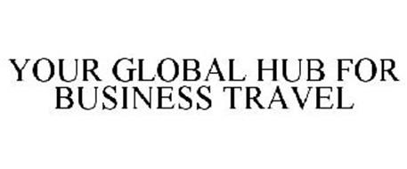 YOUR GLOBAL HUB FOR BUSINESS TRAVEL