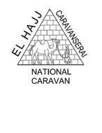 EL HAJJ CARAVANSERAI NATIONAL CARAVAN