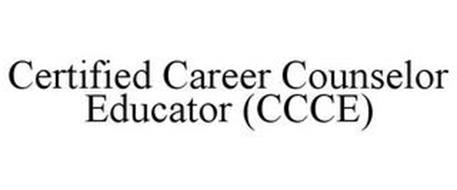 CERTIFIED CAREER COUNSELOR EDUCATOR (CCCE)