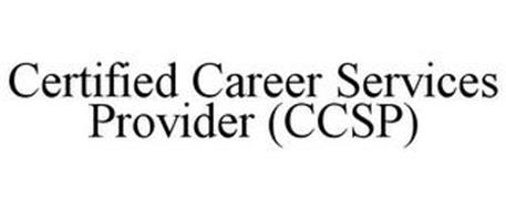 CERTIFIED CAREER SERVICES PROVIDER (CCSP)