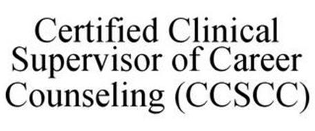 CERTIFIED CLINICAL SUPERVISOR OF CAREER COUNSELING (CCSCC)