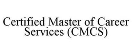 CERTIFIED MASTER OF CAREER SERVICES (CMCS)