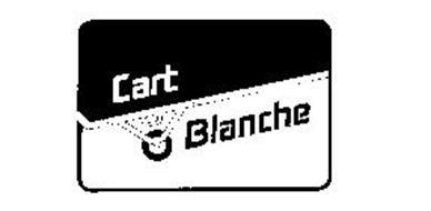 CART BLANCHE