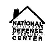 NATIONAL CHILD ABUSE DEFENSE & RESOURCECENTER