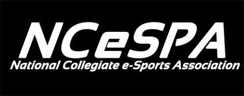 NCESPA NATIONAL COLLEGIATE E-SPORTS ASSOCIATION
