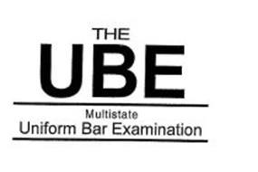 THE UBE MULTISTATE UNIFORM BAR EXAMINATION
