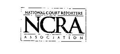 NCRA NATIONAL COURT REPORTERS ASSOCIATION