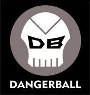 DB DANGERBALL