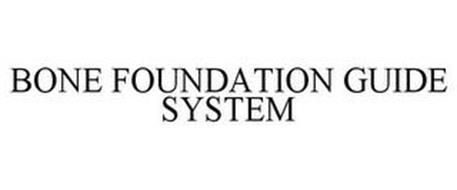 BONE FOUNDATION GUIDE SYSTEM