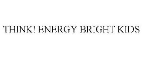 THINK! ENERGY BRIGHT KIDS
